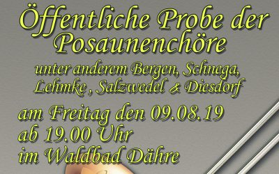 Probe der Posaunenchöre am 9. August
